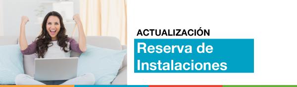 Actualización: Reserva de Instalaciones